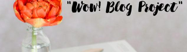 "Школа блогинга ""Wow! Blog Project"""